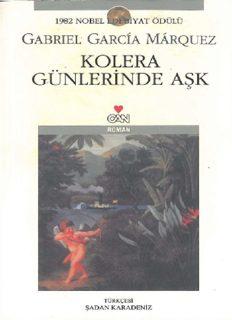Kolera Günlerinde Aşk - Gabriel Garcia Marquez