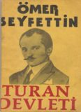 Turan Devleti - Ömer Seyfettin