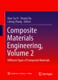 Composite Materials Engineering, Volume 2: Different Types of Composite Materials