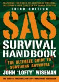 SAS Survival Handbook: The Ultimate Guide to Surviving Anywhere