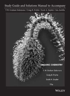 T.W. Graham Solomons', Craig B. Fryhle's, Scott A. Snyder's, Robert G. Johnson's and Jon Antilla's 'Study Guide and Solutions Manual to Accompany 'Organic Chemistry''