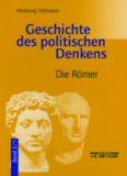 Geschichte des politischen Denkens: Band 2. 1: Die Römer und das Mittelalter. Die Römer