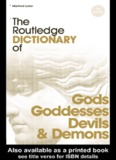 The Routledge Dictionary of Gods and Goddesses, Devils and