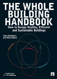 The Whole Building Handbook: How to Design Healthy, Efficient and Sustainable Buildings