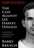 Impossible: The Case Against Lee Harvey Oswald (all volumes)