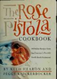 The Rose Pistola cookbook : 140 Italian recipes from San Francisco's favorite North Beach