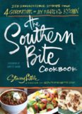 The Southern bite cookbook : more than 150 irresistible dishes from 4 generations of my family's