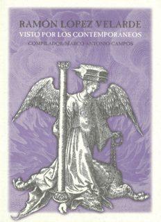 Ramón López Velarde visto por los Contemporáneos