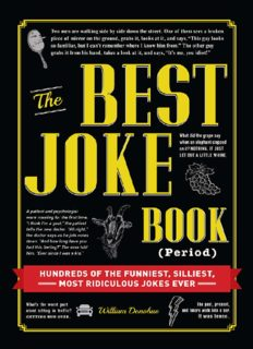 The Best Joke Book Period: Hundreds of the Funniest, Silliest, Most Ridiculous Jokes Ever