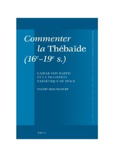 Commenter la Thébaïde (16e–19e s.): Caspar von Barth et la tradition exégétique de Stace