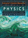 Instructor Solution Manual for Fundamentals of Physics 9thEd  Resnick, Walker, and Halliday