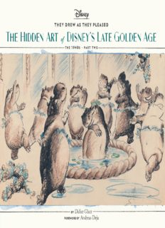 They Drew as They Pleased Vol. 3: The Hidden Art of Disney's Late Golden Age (The 1940s — Part Two)