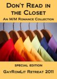 GayRomLit Retreat 2011 Special Edition Dont' Read In The Closet 2011
