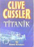 Titanik - Clive Cussler
