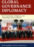 Global Governance Diplomacy: The Critical Role of Diplomacy in Addressing Global Problems