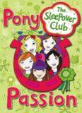 Pony Passion (Sleepover Club Ponies)