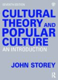 Cultural Theory and Popular Culture: A Reader: An Introduction