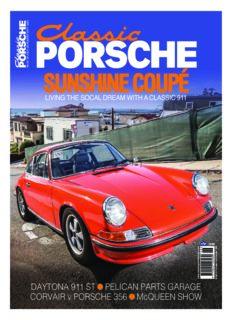 DAYTONA 911 ST • PELICAN PARTS GARAGE CORVAIR v PORSCHE 356 • McQUEEN SHOW