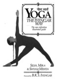 Page 1 |YOG | THEIYENGAR - WAY The new definitive illustrated guide SILVA, MIRA ...