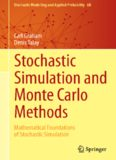 Stochastic Simulation and Monte Carlo Methods: Mathematical Foundations of Stochastic Simulation