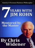 7 Years with Jim Rohn. Mentored by a Master