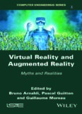 Virtual Reality and Augmented Reality: Myths and Realities