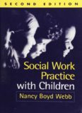 Social Work Practice with Children, Second Edition (Social Work Practice with Children and Families)