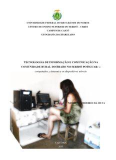 TECNOLOGIAS DE INFORMAÇÃO E COMUNICAÇÃO NA COMUNIDADE RURAL DO BRABO NO ...