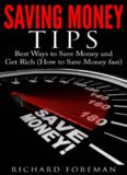 Saving Money Tips Best Ways to Save Money and Get Rich How to Save Money fast
