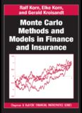 Monte Carlo Methods and Models in Finance and Insurance (Chapman & Hall CRC Financial Mathematics Series)