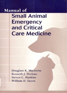 Manual of Small Animal Emergency and Critical Care Medicine (Manual of Small Animal Emergency & Critical Care Medicine)