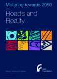 Roads and Reality - Glaister et al - RAC Foundation