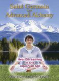 Saint Germain on Advanced Alchemy: HeartStreaming in the Aquarian Age