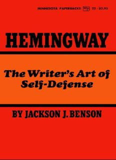 Hemingway: The Writer's Art of Self-Defense (Ernest Hemingway)
