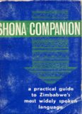 Shona Companion: A practical guide to Zimbabwe's most widely spoken language