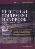 Electrical Equipment Handbook - Troubleshooting & Maintenance