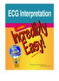 ECG Interpretation Incredibly Easy