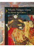 Vargas Llosa, Mario - La fiesta del Chivo