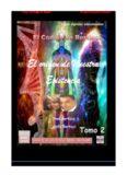 Tomo 2 El Código de Berticci El origen de nuestra Existencia Toni Berticci y Kelly Berticci