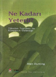Ne Kadar Yeterli - Alan Durning