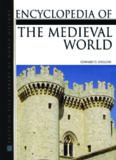 Encyclopedia Of The Medieval World- 2 Volume set (Facts on File Library of World History)