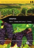 Grapes (Crop Production Science in Horticulture, Volume 16)