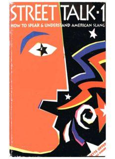 Street Talk-1: How to Speak and Understand American Slang (v. 1)