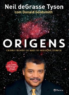 Origens_ Catorze bilhoes de ano – Neil deGrasse Tyson