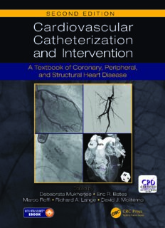 Cardiovascular Catheterization and Intervention: A Textbook of Coronary, Peripheral, and Structural Heart Disease, Second Edition
