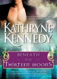 Beneath the Thirteen Moons