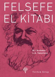 Felsefe El Kitabı - B.I. Suslakov, L.A. Yakovleva