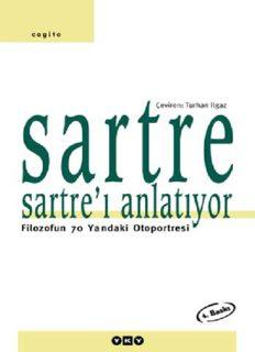Sartre Sartre'ı Anlatıyor - Jean-Paul Sartre