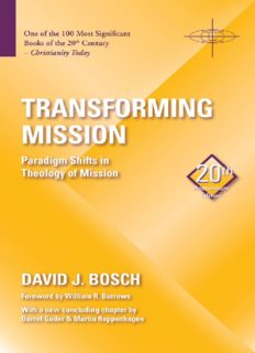 Transforming Mission: A Paradigm Shifts in Theology of Mission