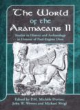 World of the Aramaeans: Studies in History and Archaeology in Honour of Paul-Eugène Dion, Volume 2 (JSOT Supplement Series)